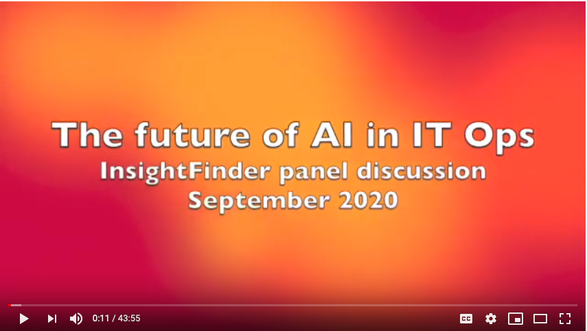 "InsightFinder ""Future of AI in IT Operations"" Panel Discussion"